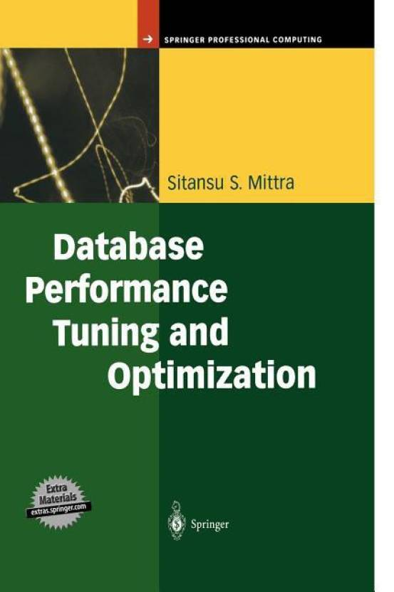 Database Performance Tuning and Optimization: Using Oracle: Buy