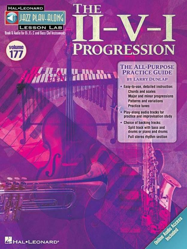 The II-V-I Progression: Jazz Play-Along Lesson Lab (Volume
