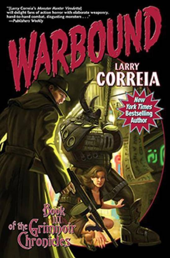 Warbound Buy Warbound By Larry Correia At Low Price In India