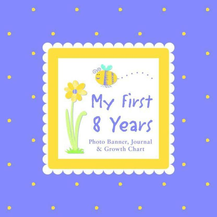 My First 8 Years Photo Banner Journal Growth Chart With Photo