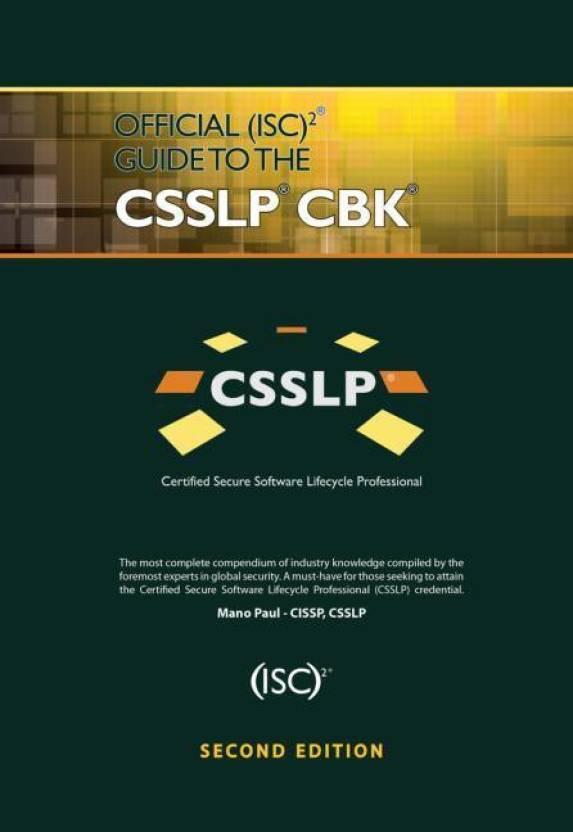 Official Isc2 Guide To The Csslp Cbk Second Edition Buy