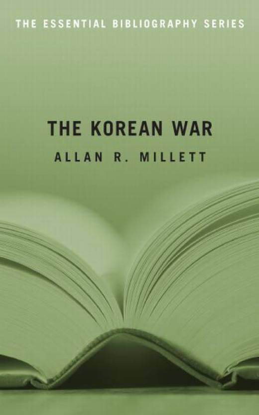 The Korean War: The Essential Bibliography (Essential Bibliography
