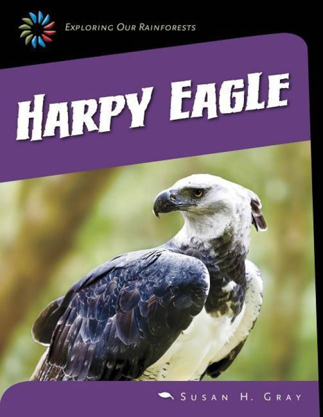 Harpy Eagle: Buy Harpy Eagle by Susan H Gray at Low Price in India