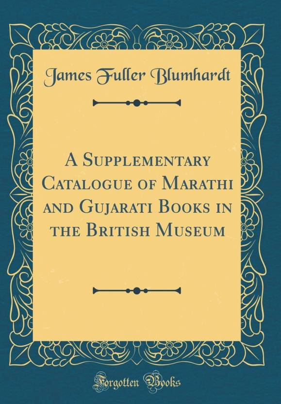 A Supplementary Catalogue of Marathi and Gujarati Books in the