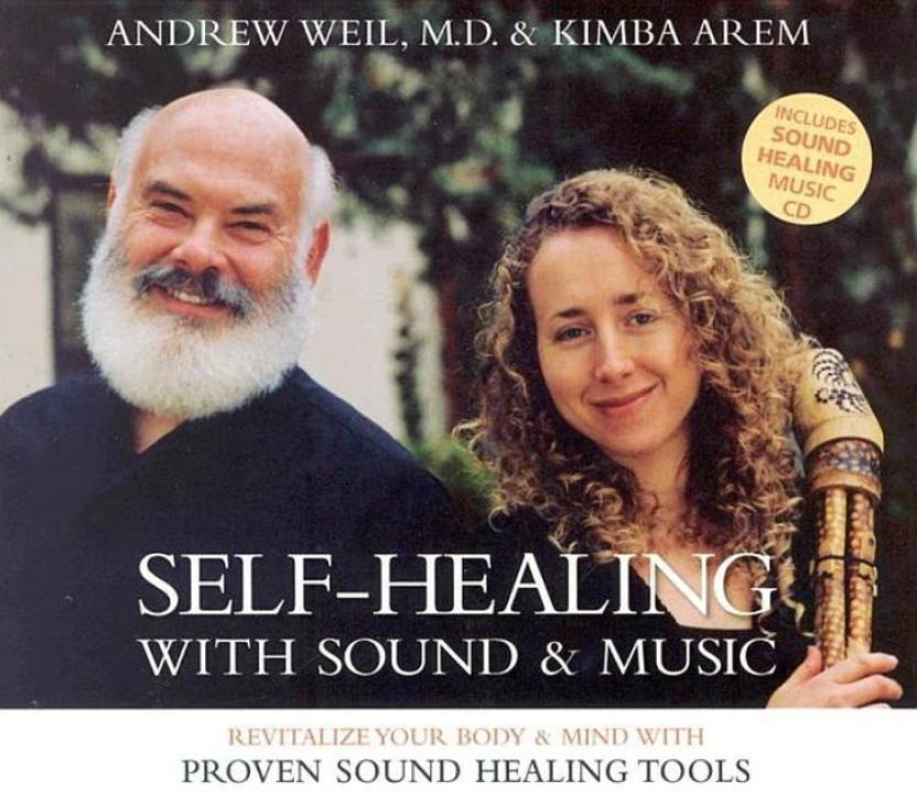 Self-Healing with Sound & Music: Revitalize Your Body & Mind