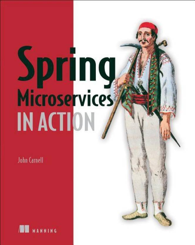 Spring Microservices in Action First Edition: Buy Spring