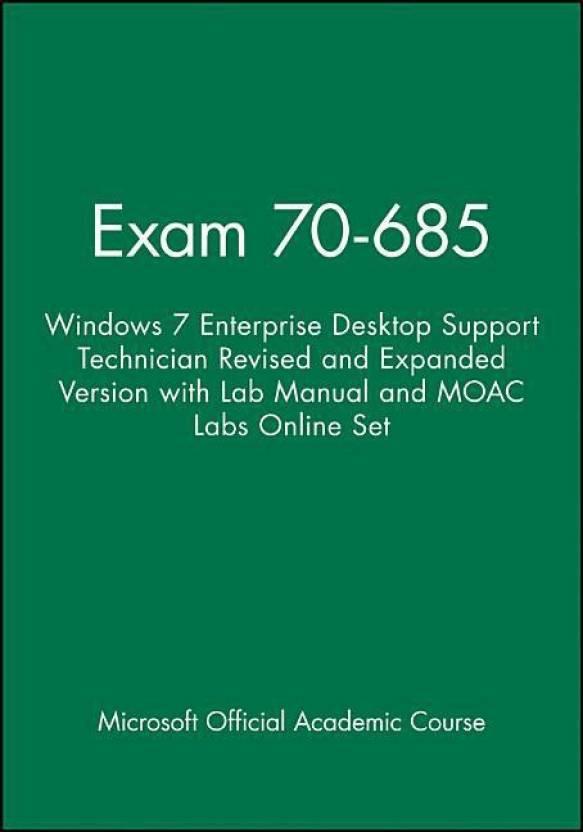 Exam 70 685 Windows 7 Enterprise Desktop Support Technician Revised
