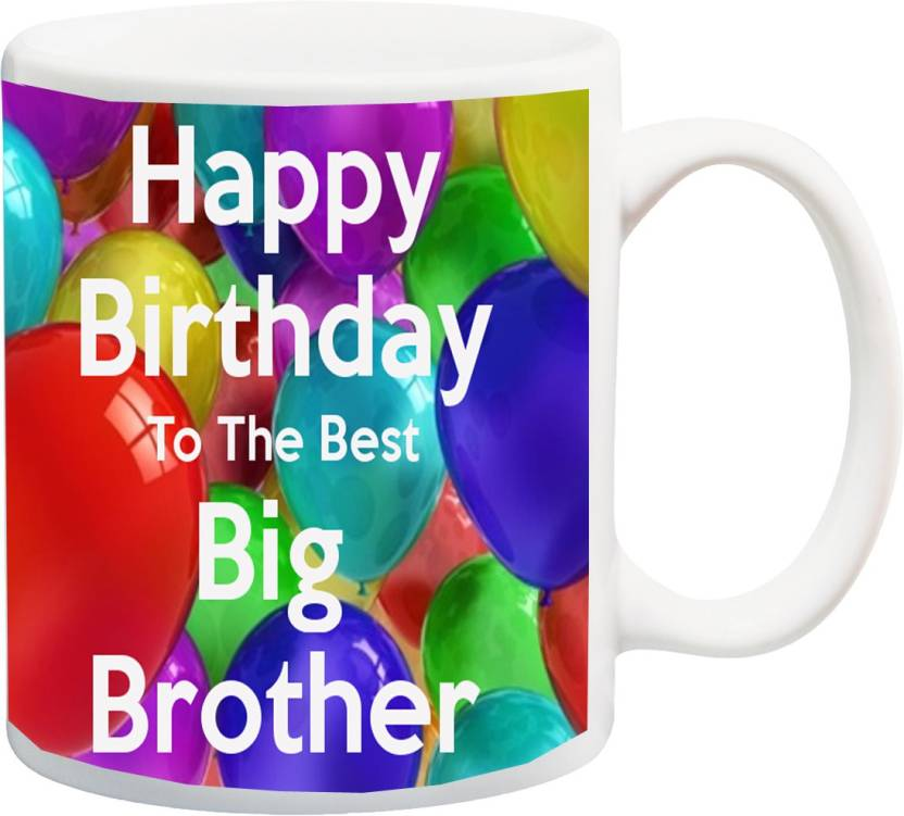 MEYOU Gift For Brother On Birthday HappyBirthday To The Best Big IZ17JPMU 527 Printed Ceramic Mug 325 Ml