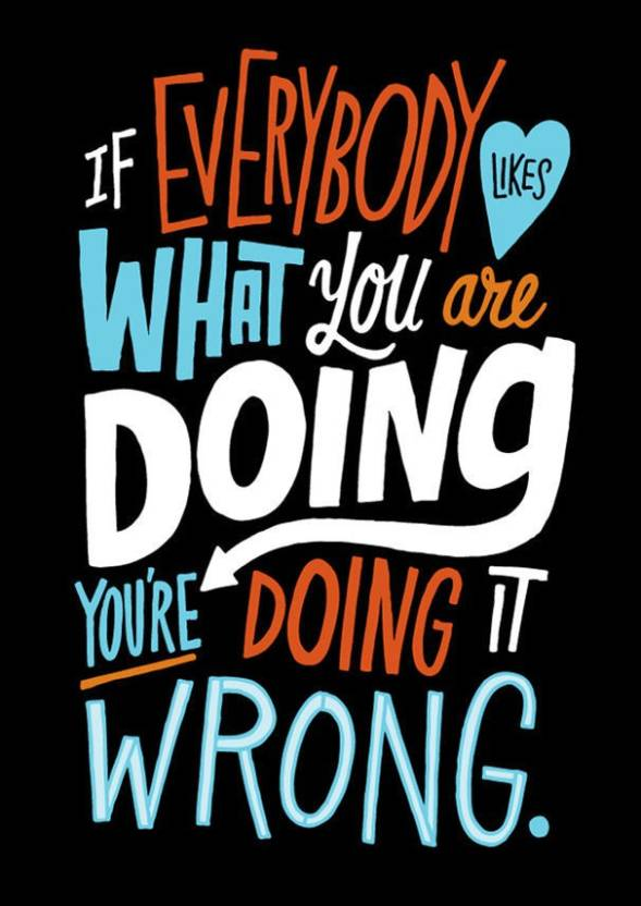 Doing It Wrong Quoteposter Photographic Paper Quotes Motivation
