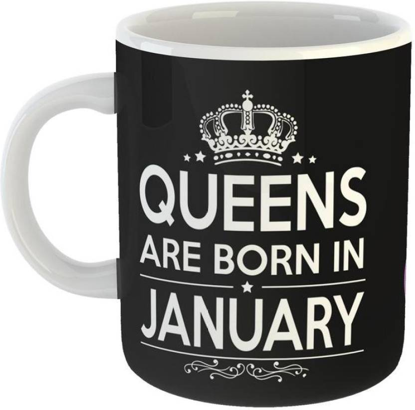 Mugs4You Unique Birthday Gifts Queens Are Born In January Ceramic Coffee For Friend Girlfriend