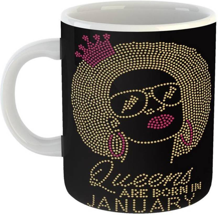 Mugs4You Best Birthday Gift Idea Queens Are Born In January Ceramic Coffee For Friend Girlfriend BoyFriend Glossy Finish With Vibrant Print Mug