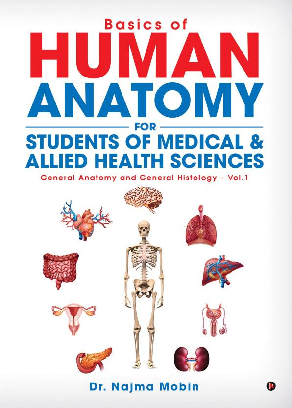 Basics Of Human Anatomy For Students Of Medical Allied Health