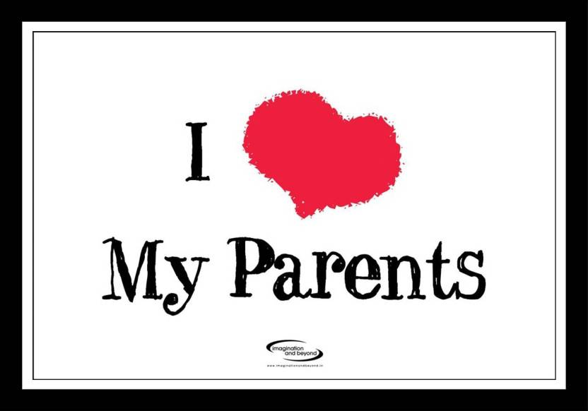 Pw I Love My Parents Wall Poster 1319 Inches Matte Finish Paper