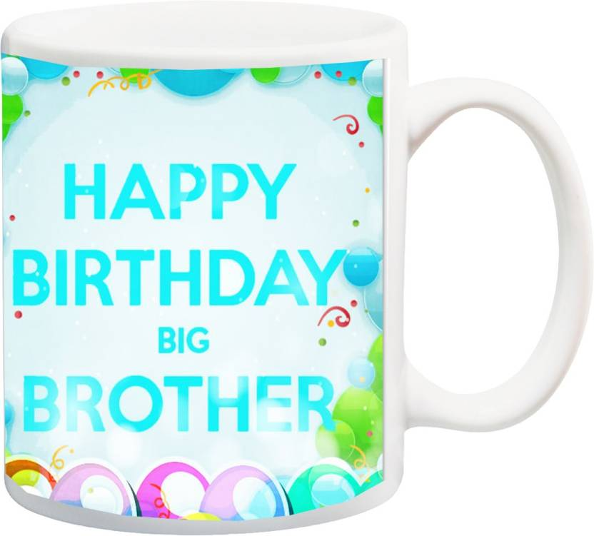 MEYOU Gift For Brother On Birthday HappyBirthday Big IZ18SRMU 105 Printed Ceramic Mug 325 Ml