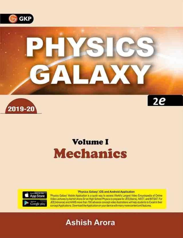 Physics Galaxy Vol 1: Mechanics by Ashish Arora (2019-20) with 0