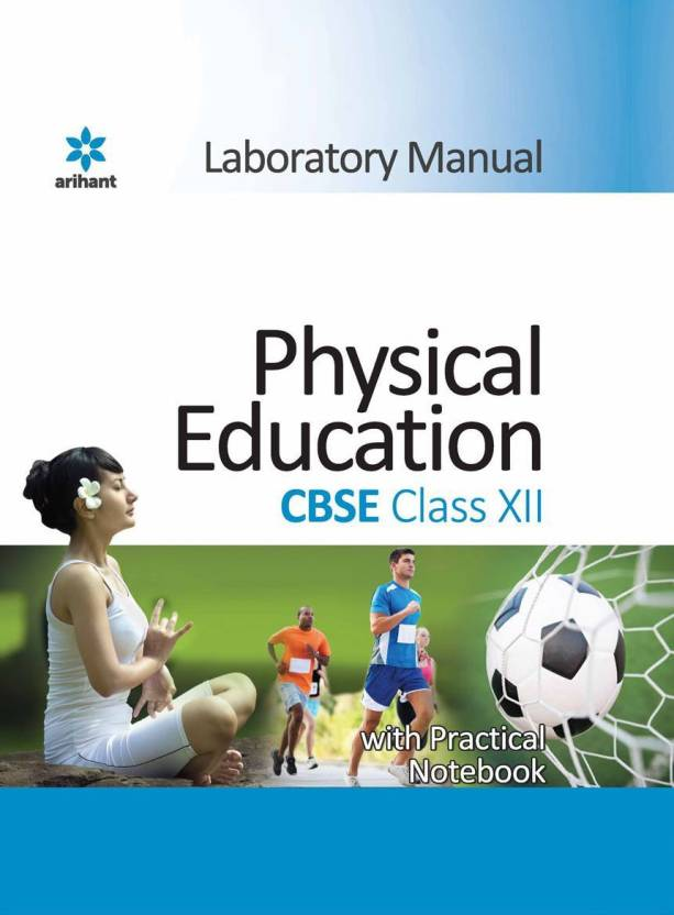 Laboratory Manual Physical Education Class 11 - Includes Practical Notebook