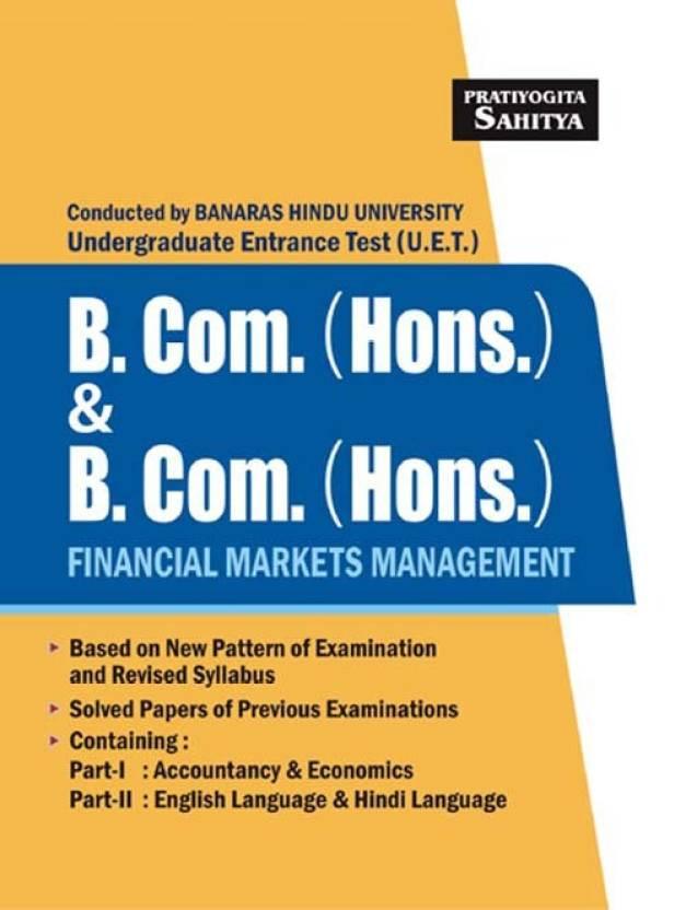 B H U  B Com  (Honours) & B Com Honours Financial Market Management