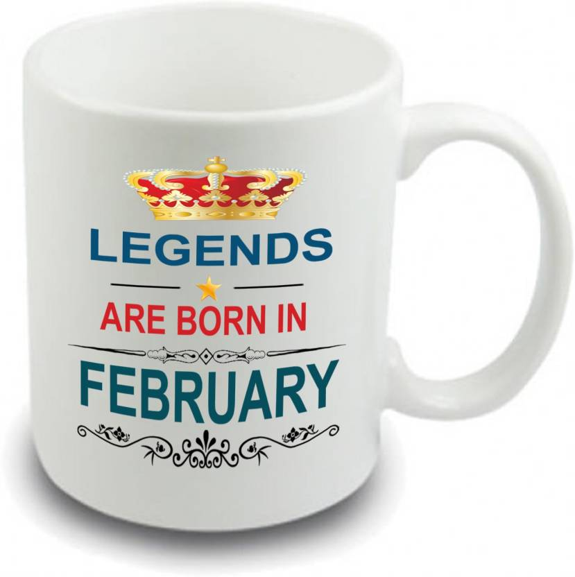Siddhi Vinayak Collection Legends Are Born In February Happy Birthday Gift For Brother Father Husband Ceramic Coffee