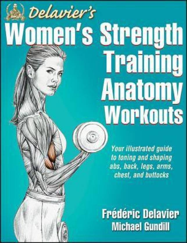 Delavier\'s Women\'s Strength Training Anatomy Workouts - Buy ...