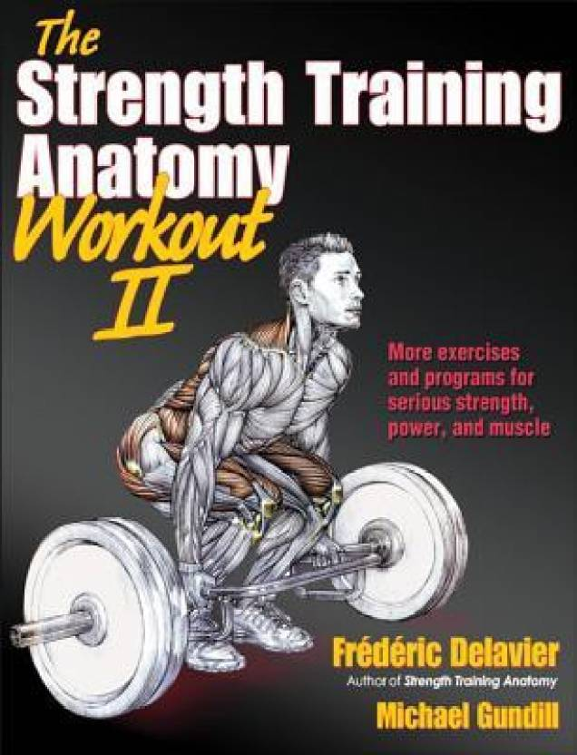 Strength Training Anatomy Workout - Buy Strength Training Anatomy ...
