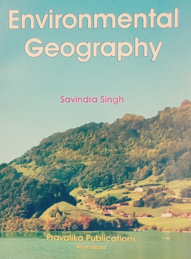 environmental geography by savindra singh pdf download. Black Bedroom Furniture Sets. Home Design Ideas