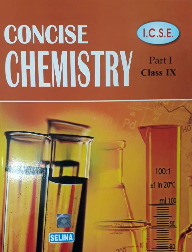 ICSE CONCISE CHEMISTRY CLASS IX PART I: Buy ICSE CONCISE