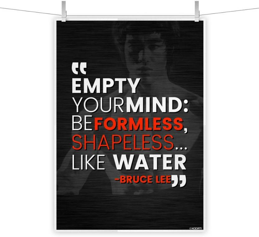 Kaarti Empty Your Mind Be Formless Bruce Lee Quote Mini Poster