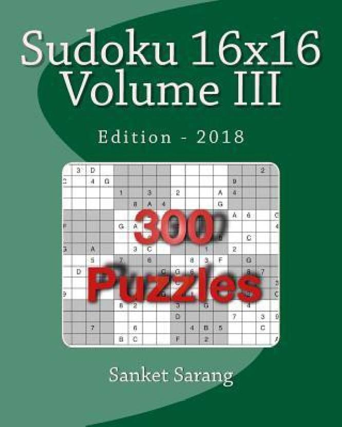 Sudoku 16x16 Vol III: Volume III: Buy Sudoku 16x16 Vol III