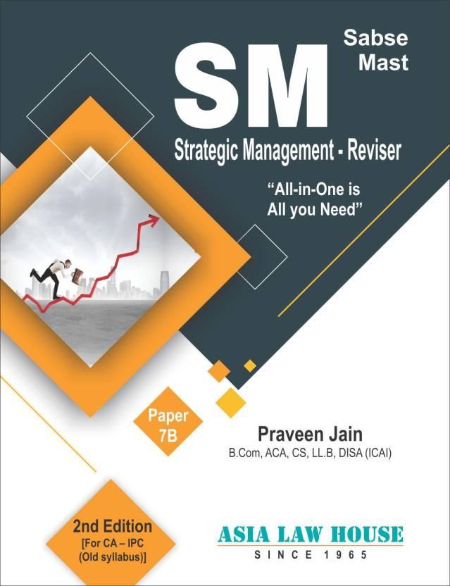 Strategic Management Reviser [Paper 7B] for CA IPC (Old