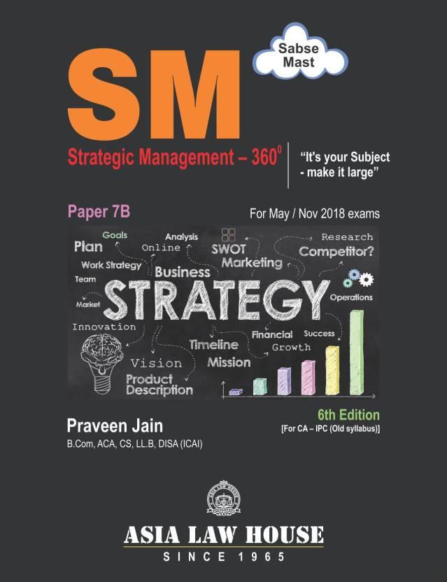 Strategic Management 360º Paper7B [for CA IPC (Old Syllabus