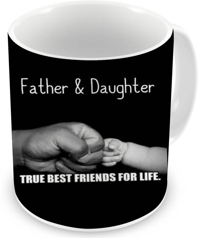 ce009bb2 D&D Father & Daughter True Best Friends for Life Printed Ceramic Mug (330  ml). Price: Not Available. Currently Unavailable. Color