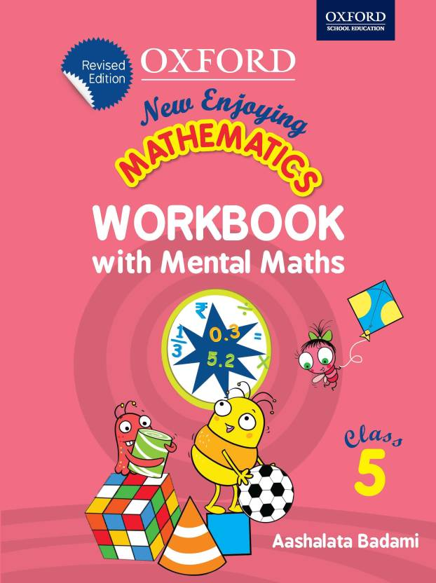 New Enjoying Mathematics - Workbook with Mental Maths for Class 5 ...
