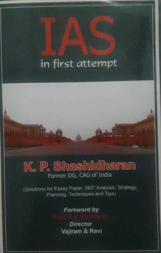 IAS IN FIRST ATTEMPT : K P  SHASHIDHARAN FORMER DG, CAG OF INDIA