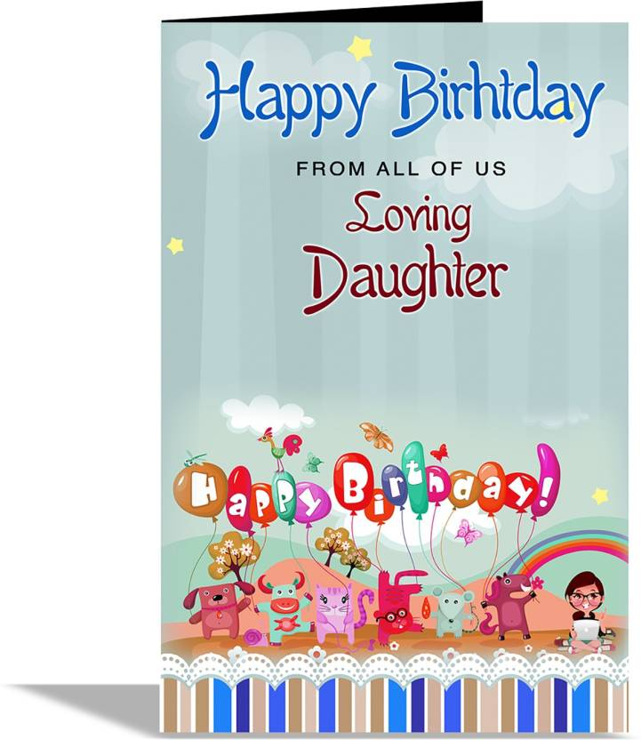 Alwaysgift Happy Birthday From All Of Us Loving Daughter Greeting Card Multicolor Pack 1