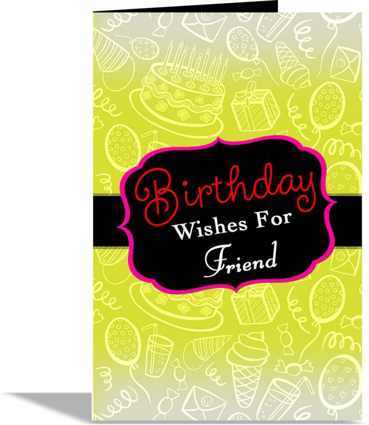 Alwaysgift Birthday Wishes For Friend Greeting Card Multicolor Pack Of 1