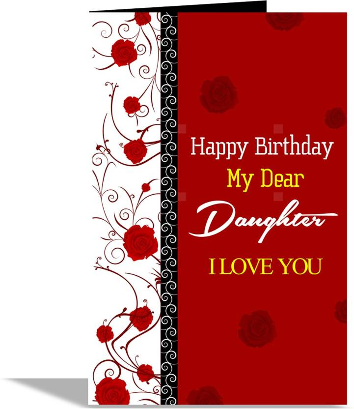 Alwaysgift Happy Birthday My Dear Daughter Greeting Card Multicolor Pack Of 1