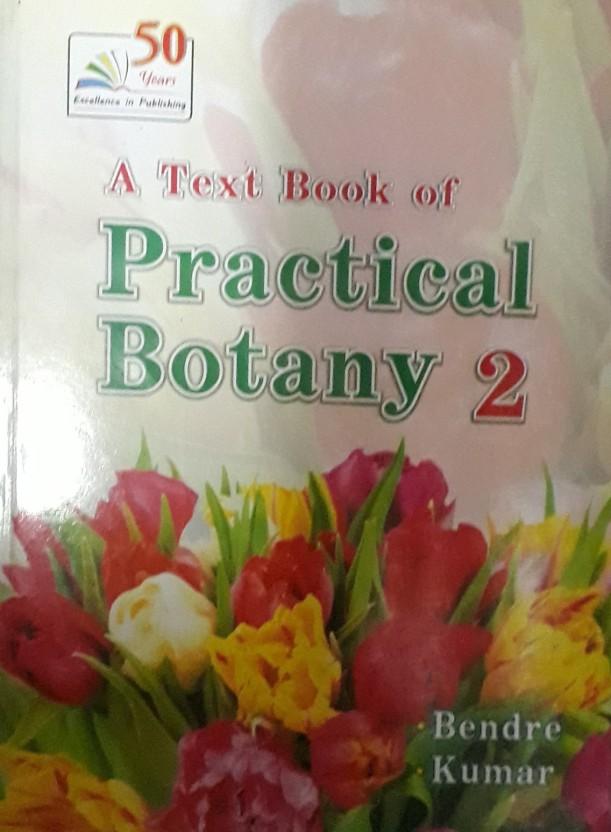 Bendre And Kumar Practical Botany Pdf