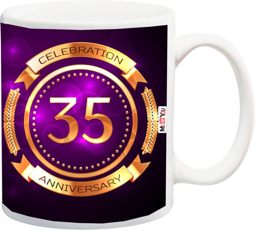 ME&YOU Gift For 35th Anniversary, 35th Anniversary Gifts for Father, Mother, Husband, Wife, Brother, Sister Printed IZ18SRMU-2622 Ceramic Mug (325 ml)