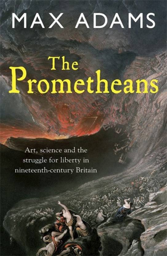 The Prometheans: John Martin and the generation that stole