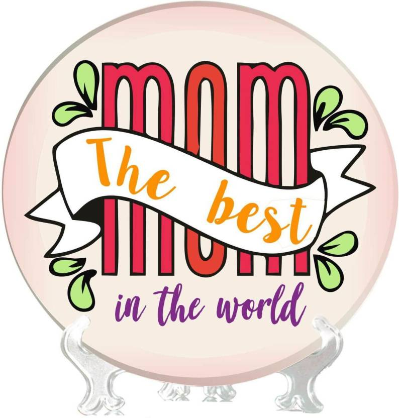 Giftsmate Birthday Gift For Mother The Best Mom In World Decorative Plate Home Decor Showpiece