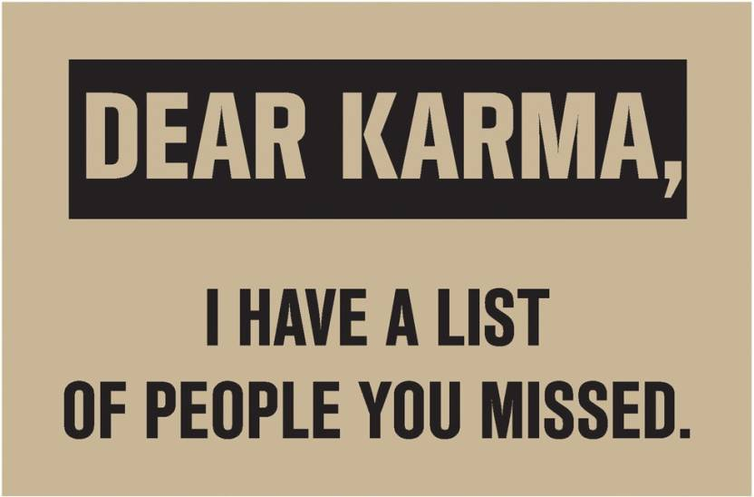 Dear Karma Quote Poster Art Funny Posters For Room Paper Print