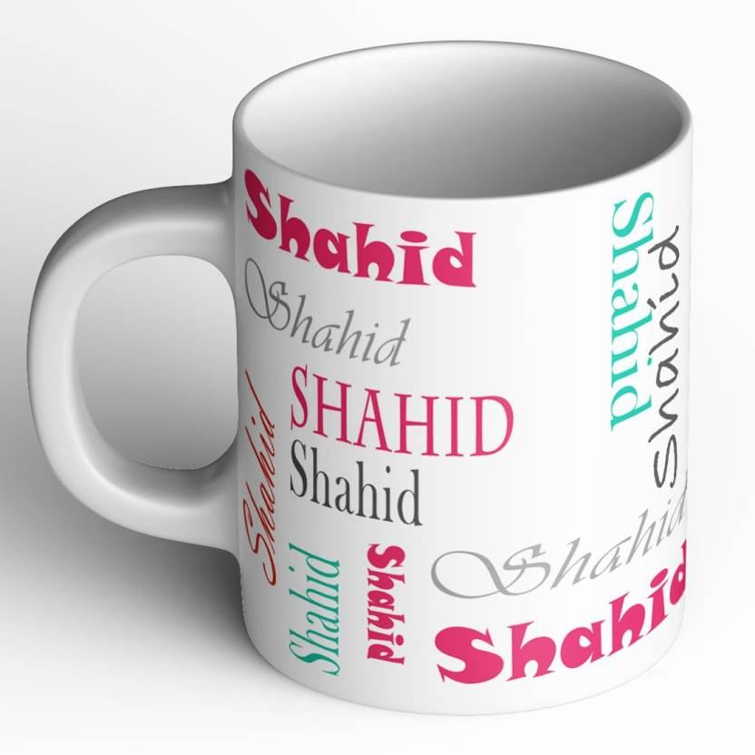 Abaronee Shahid b004 in name 001 Ceramic Mug Price in India - Buy