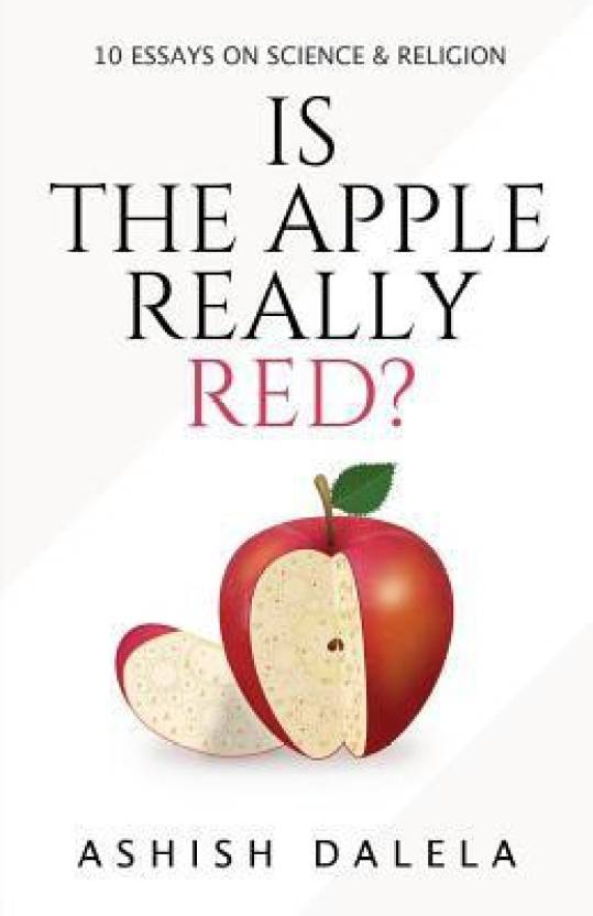 Is The Apple Really Red Essays On Science And Religion Buy Is  Is The Apple Really Red Essays On Science And Religion