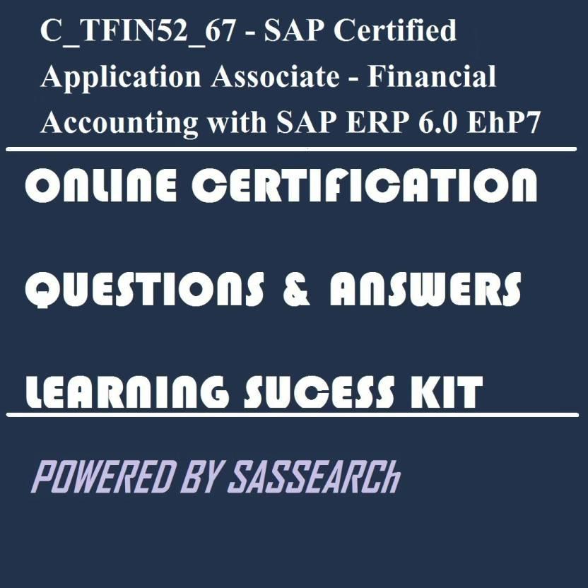 sapsmart C_TFIN52_67 - SAP Certified Application Associate