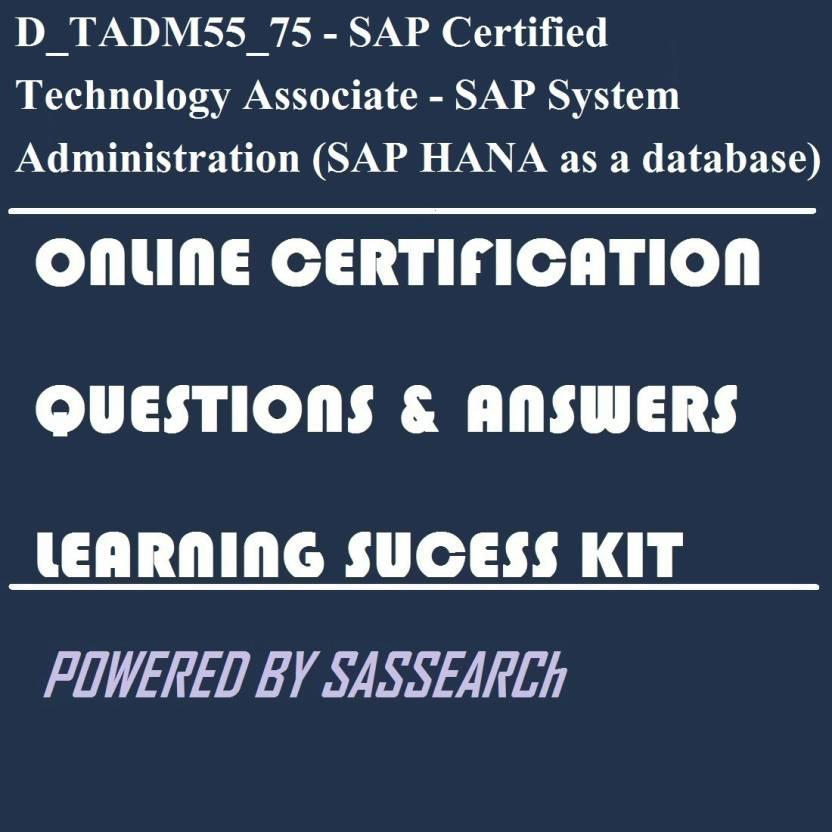 sapsmart D_TADM55_75 - SAP Certified Technology Associate - SAP