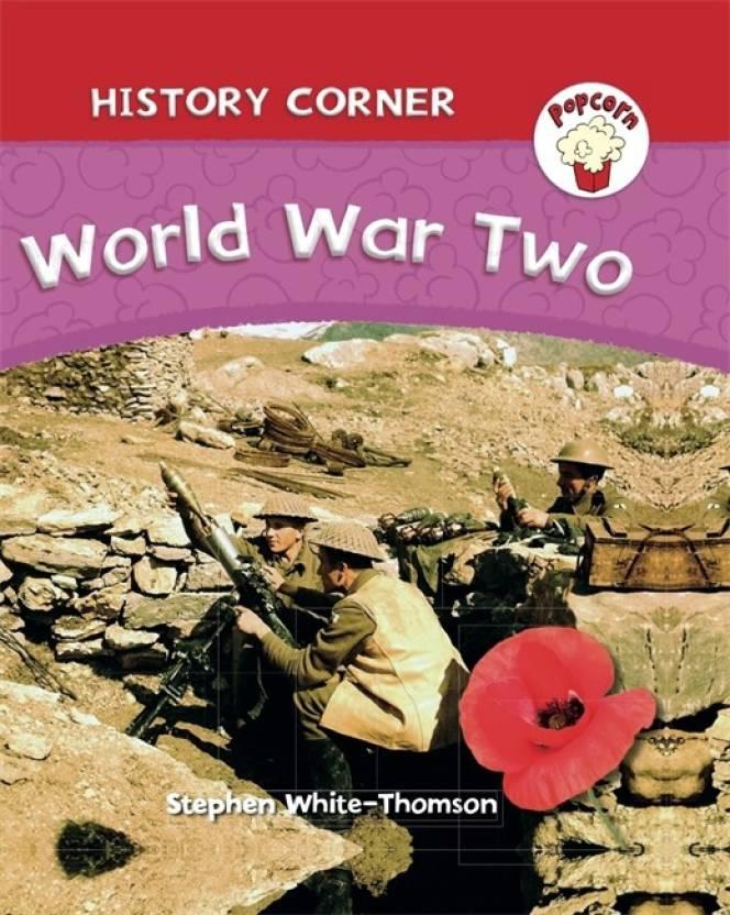 Popcorn: History Corner: World War II - Buy Popcorn: History
