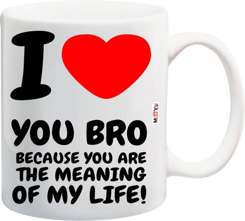 MEYOU Rakhi Gifts Gift For Brother Rakshabandhan Birthday Anniversary IZ18NSMU 303 Ceramic Mug 325 Ml