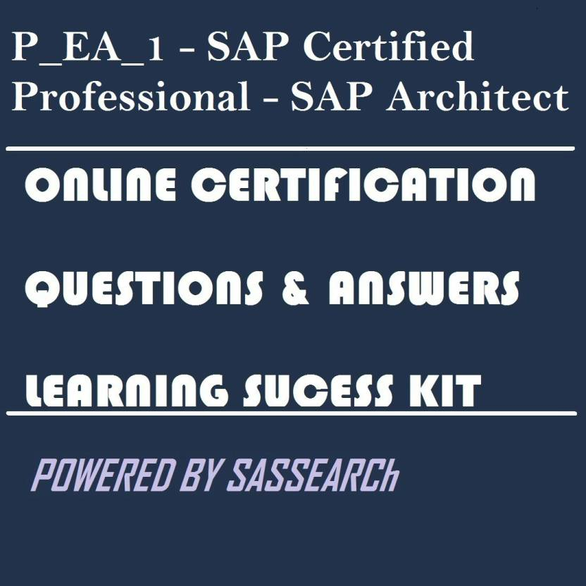 Sapsmart Pea1 Sap Certified Professional Sap Architect Online