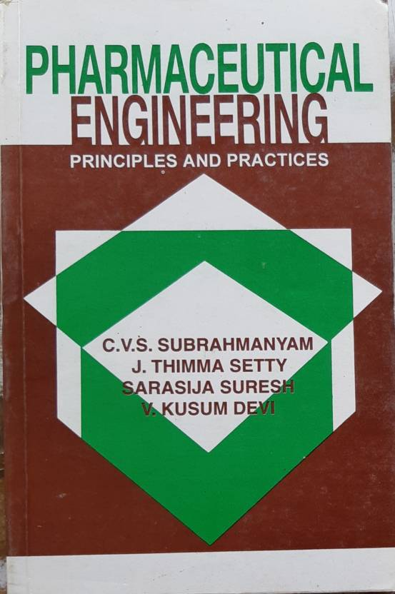 Pharmaceutical Engineering (Principles And Practices): Buy