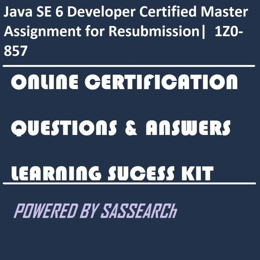 Sapsmart Java Se 6 Developer Certified Master Assignment For